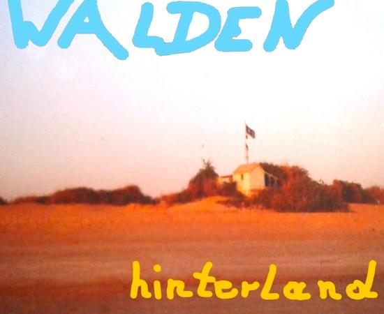 Walden - Hinterland
