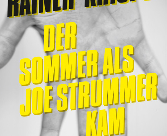 Rainer Krispel - Der Sommer als Joe Strummer kam
