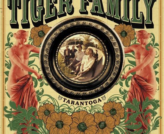Tiger Family - Tarantoga