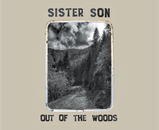 Sister Son - Out Of The Woods - CD