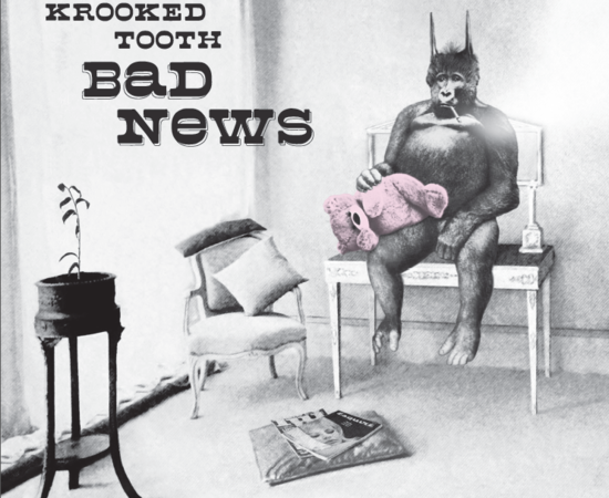 Krooked Tooth - Bad News (LP)