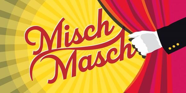 <p>Sommertheater</p><h4>MischMasch</h4><p>Heitere Kurzstücke und Lieder</p><p>8. bis 18. Juli</p><p>Schlosstenne Burgstall</p>
